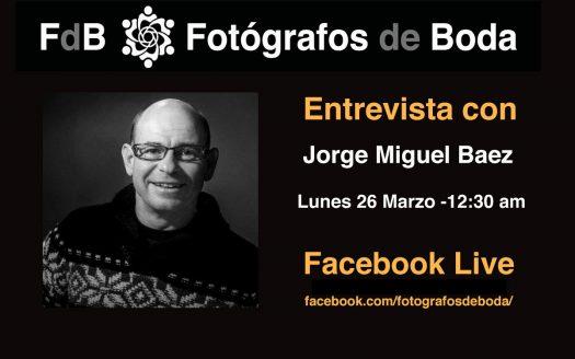 Entrevista fotógrafo de bodas Jorge Baez