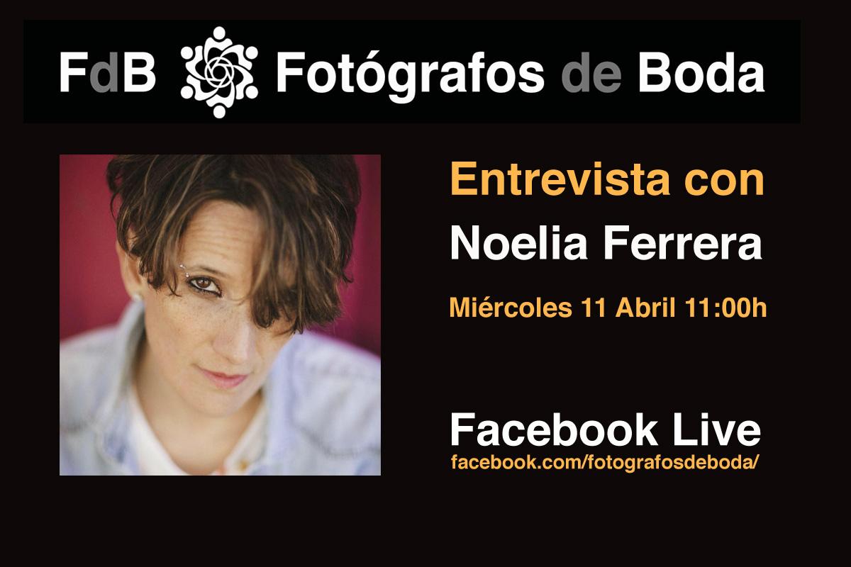 Entrevista Noelia Ferrera fotógrafos de boda